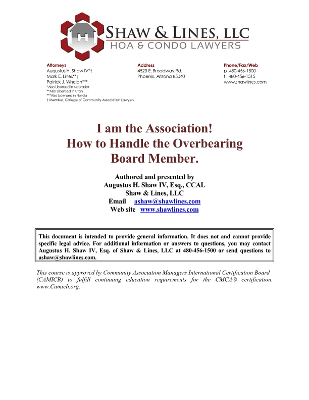 I am the Association! How to Handle the Overbearing Board Member