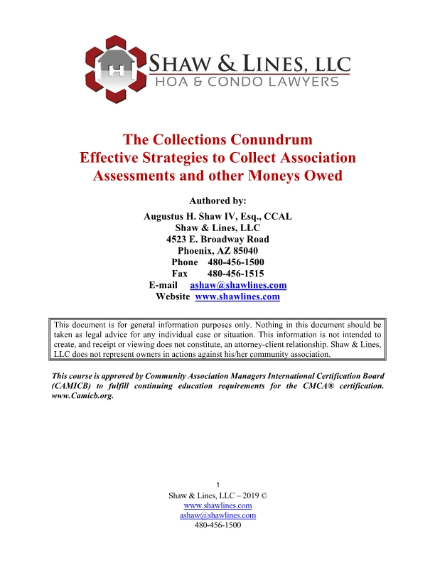 The Collection Conundrum. Effective Strategies to Collect Association Assessments and other Moneys Owed